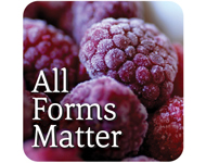 All forms of fruits and veggies matter! Click for Info | Fresh, Frozen, Canned, Dried 100% Juice