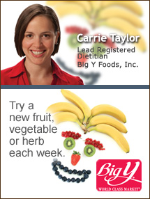 Insider's Viewpoint: Expert Supermarket Advice: Make an Impact … Teach by Example. Carrie Taylor, Big Y Foods, Inc. Fruits And Veggies More Matters.org