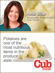 Insider's Viewpoint: Expert Supermarket Advice: The Secret to Healthier Mashed Potatoes. Heidi Diller, Cub Foods. Fruits And Veggies More Matters.org