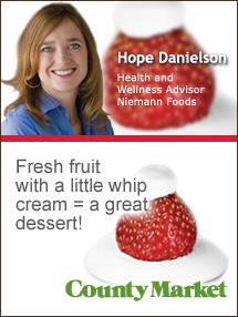 Insider's Viewpoint: Expert Supermarket Advice: The Lighter Side of Holiday Indulgence. Hope Danielson. Health & Wellness Advisor, Niemann Foods. Fruits And Veggies More Matters.org