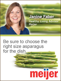 Insider's Viewpoint: Expert Supermarket Advice: Asparagus in Spring. Janine Faber, Healthy Living Advisor, Meijer. Fruits And Veggies More Matters.org