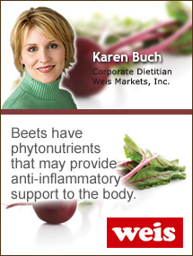 Insider's Viewpoint: Expert Supermarket Advice: Rich & Earthy … Roasted Beets. Karen Buch, Weis Markets, Inc. Fruits And Veggies More Matters.org