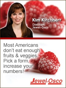 Insider's Viewpoint: Expert Supermarket Advice: Fill Half Your Plate with All Forms of Fruits & Veggies. Kim Kirchherr. Dietitian, Jewel-Osco. Fruits And Veggies More Matters.org