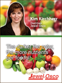 Insider's Viewpoint: Expert Supermarket Advice: Eat Right with Color. Kim Kirchherr, Jewel-Osco. Fruits And Veggies More Matters.org