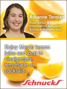 Insiders Viewpoint: Expert Supermarket Advice: A Zest for Meyer Lemons. Rosanne Toroian, Schnuck's Markets. Fruits And Veggies More Matters.org