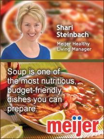 Insider's Viewpoint: Expert Supermarket Advice: Soup for Supper! Shari Steinbach, Meijer. Fruits And Veggies More Matters.org