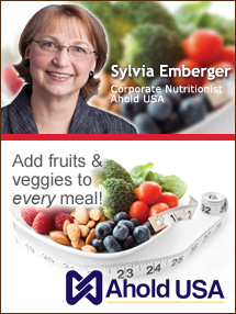 Insider's Viewpoint: Expert Supermarket Advice: Small Changes to Get Your Plate in Shape. Sylvia Emberger, Corporate Nutritionist, Ahold USA. Fruits And Veggies More Matters.org