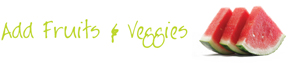 Ways to Add Fruits & Veggies to Your Meals: Fruits And Veggies More Matters.org