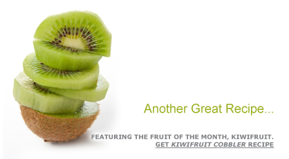 Another Great Recipe …Featuring the Fruit of the Month, Kiwifruit. Get Kiwifruit Cobbler Recipe. Fruits And Veggies More Matters.org